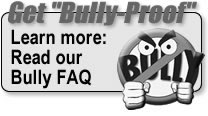Get Bully-Proof: Bully FAQ